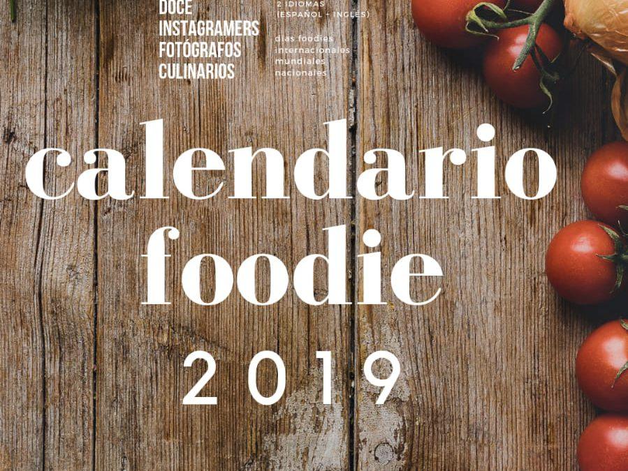 Calendario Foodie 2019. El calendario más sabroso del año